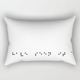 I have seen it all Rectangular Pillow
