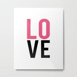LOVE Block Quote Pink and Black Metal Print