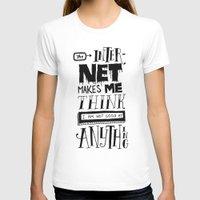 internet T-shirts featuring Internet Envy by Chris Piascik