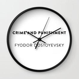 Crime and Punishment  —  Fyodor Dostoyevsky Wall Clock