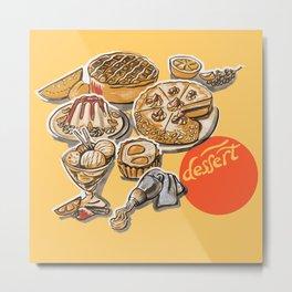 desserts menu Metal Print