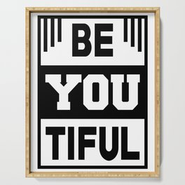 Be you tiful Serving Tray