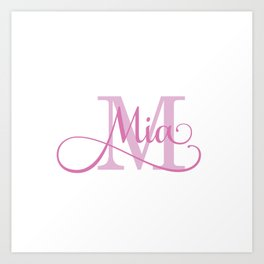 Mia - Girls Name Art Print