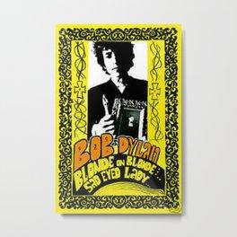 Vintage 1967 Bob Dylan Blonde on Blonde Concert Poster Metal Print