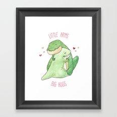 T-Rex - Little Arms Big Hugs Framed Art Print