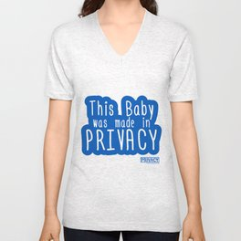 This Baby was made in Privacy Unisex V-Neck