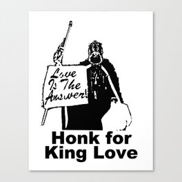 Honk for King Love Canvas Print