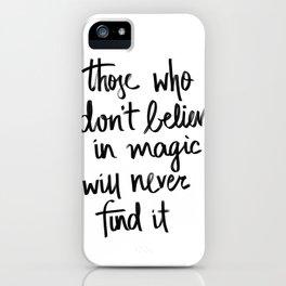 Believe in Magic iPhone Case