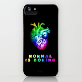 Normal is boring iPhone Case
