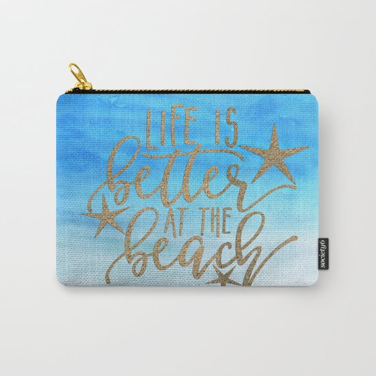 LIFE IS BETTER AT THE BEACH - Summer Ocean Sea Carry-All Pouch
