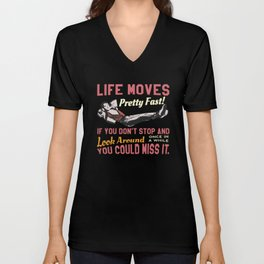 Save Ferris Quote, Life Moves Pretty fast, High School T Shirt Design Unisex V-Neck