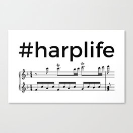 #harplife (2) Canvas Print