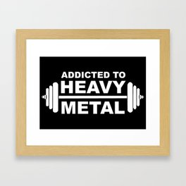 Weight Lifter Addicted To Heavy Metal Framed Art Print