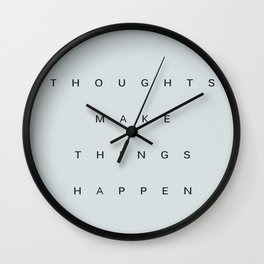 """THOUGHTS MAKE THINGS HAPPEN"" BY ROBERT DALLAS Wall Clock"