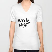 write V-neck T-shirts featuring WRITE RIGHT by Vivs