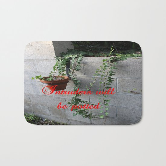 Intruders will be potted Bath Mat