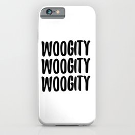 Woogity Woogity Woogity Outer Banks iPhone Case
