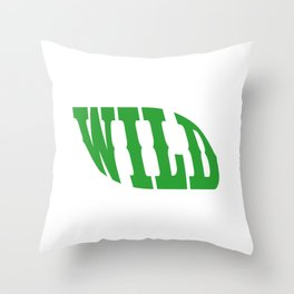 """A Perfect Gift For Wild Friends Saying """"Wild"""" T-shirt Design Barbarian Eager Savage Irrational Rave Throw Pillow"""
