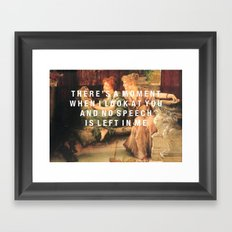 there's a moment Framed Art Print