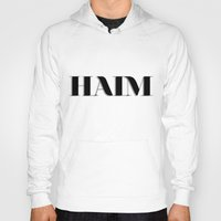 haim Hoodies featuring haim - shadowed by darknightdrive