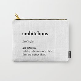 Ambitchous black and white contemporary minimalism typography design home wall decor bedroom Carry-All Pouch