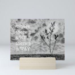 Will The Way Mini Art Print