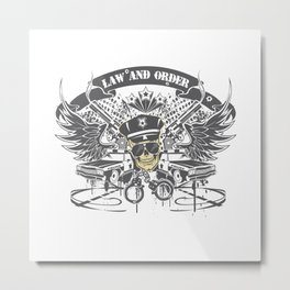 Law and Order Metal Print