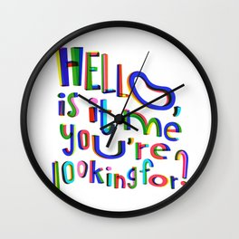 Is it me you're looking for? Wall Clock