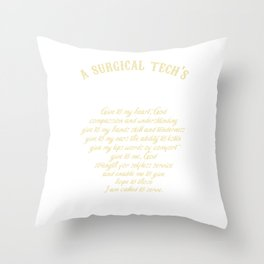 Surgical Technologist Surgeon Medical Gift Surgical Tech's Prayer Throw Pillow