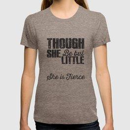 She is fierce - Shakespeare excerpt T-shirt
