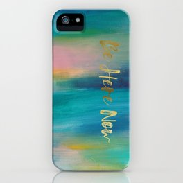 Be Here Now, Ocean Sunrise 4 iPhone Case