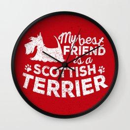 My Best Friend is a Scottish Terrier Wall Clock