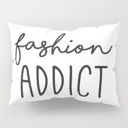 Teen Girls, Room Decor, Wall Art Prints, Fashion Addict, Affordable Prints, Fashion Quotes Pillow Sham