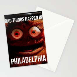 Bad Things Happen in Philadelphia Stationery Cards