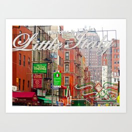 Welcome to Little Italy, NYC Art Print