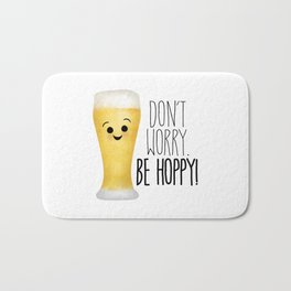 Beer | Don't Worry Be Hoppy Bath Mat