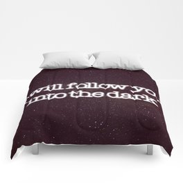 Into the dark Comforters
