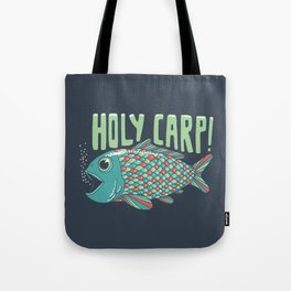 Holy Carp! Tote Bag