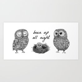 Been up all night MUG Art Print