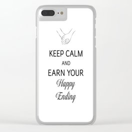 Earn Your Happy Ending [Black] Clear iPhone Case