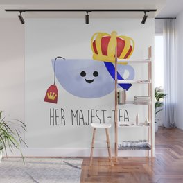 Her Majest-tea Wall Mural
