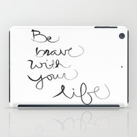 brave iPad Cases featuring Brave by I Love Decor