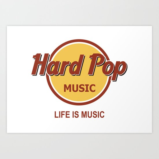 Hard Pop Music Art Print
