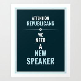Need A New Speaker Art Print