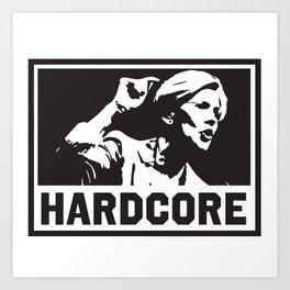 Hardcore Elizabeth Warren Art Print