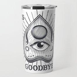 Yes No Goodbye Magic Ouija Vintage Planchette Design Travel Mug