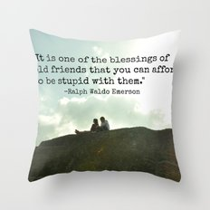 Stupidity and Old Friends  Throw Pillow