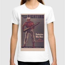 Vintage poster - Keep 'Em Fighting T-shirt