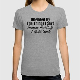 Offended By Brutal Honesty Funny Sarcastic Sarcasm T-shirt