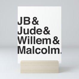 JB & Jude & Willem & Malcolm Mini Art Print
